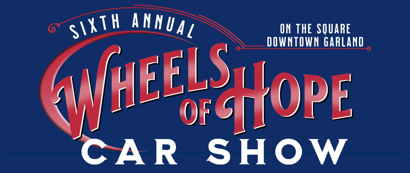 Wheels of Hope Car Show - Garland, Texas