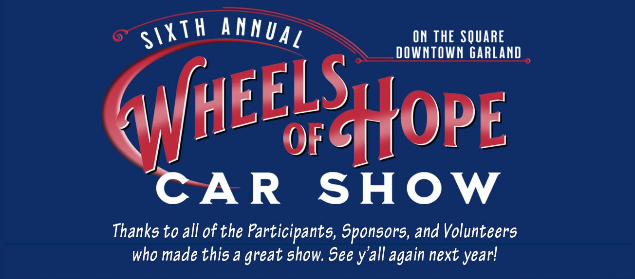 Wheels of Hope Car Show - Garland, Texas